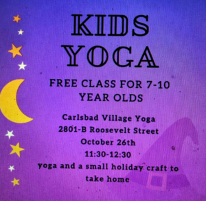 Kids Yoga this Saturday, October 26th at 11:30 for Kids-IT'S FREE! -Carlsbad Village Yoga
